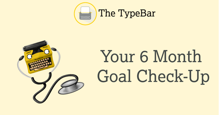 Your 6-Month Goal Check-Up