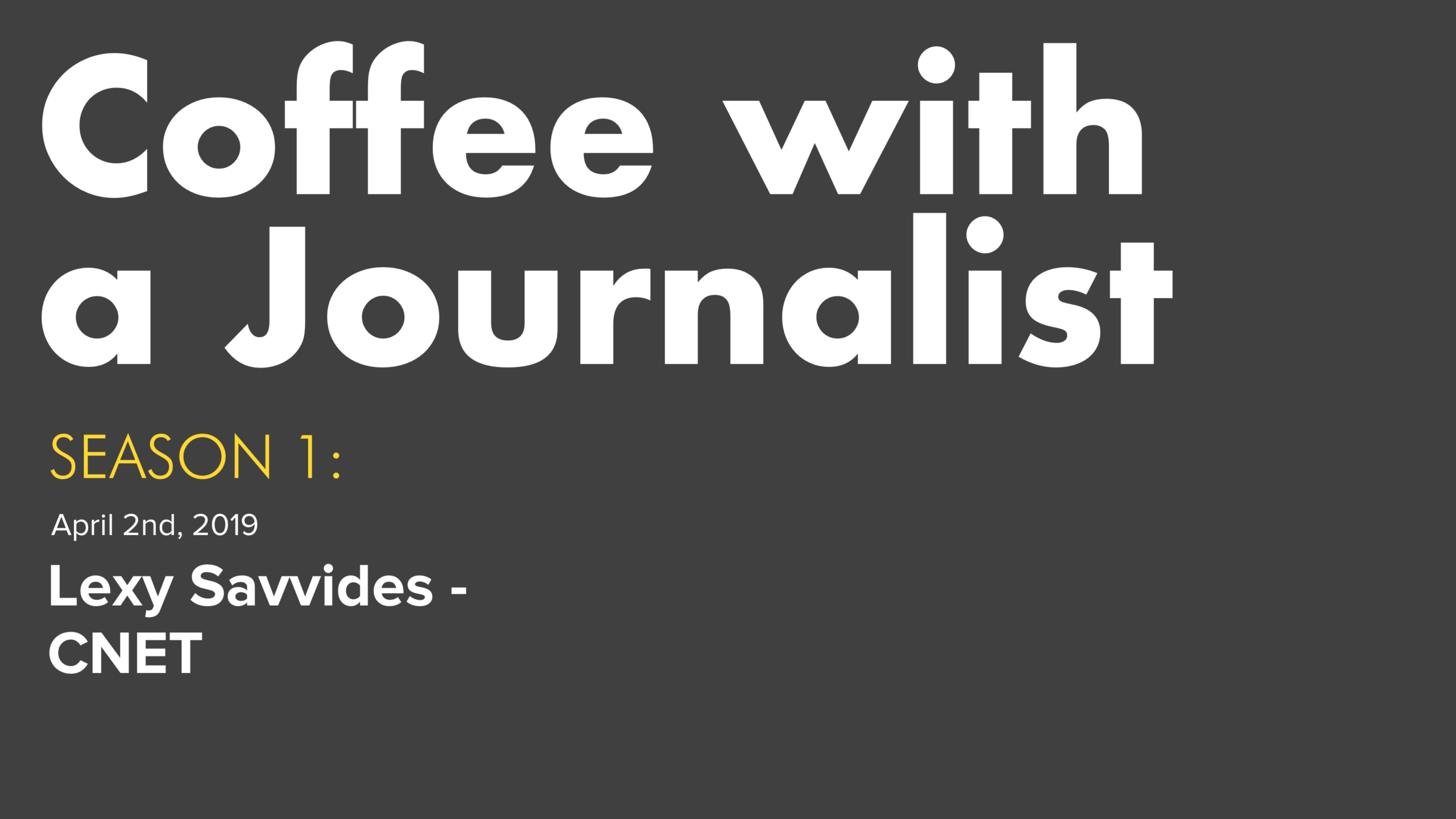 Coffee With A Journalist - Season 1