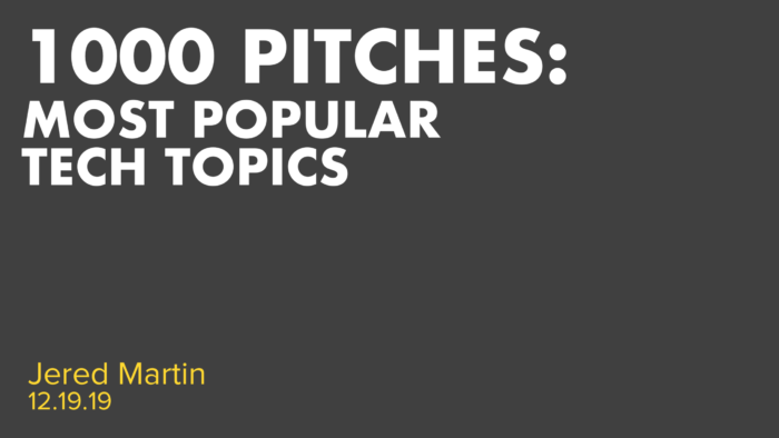 1000 Pitches - Most Popular Tech Topics