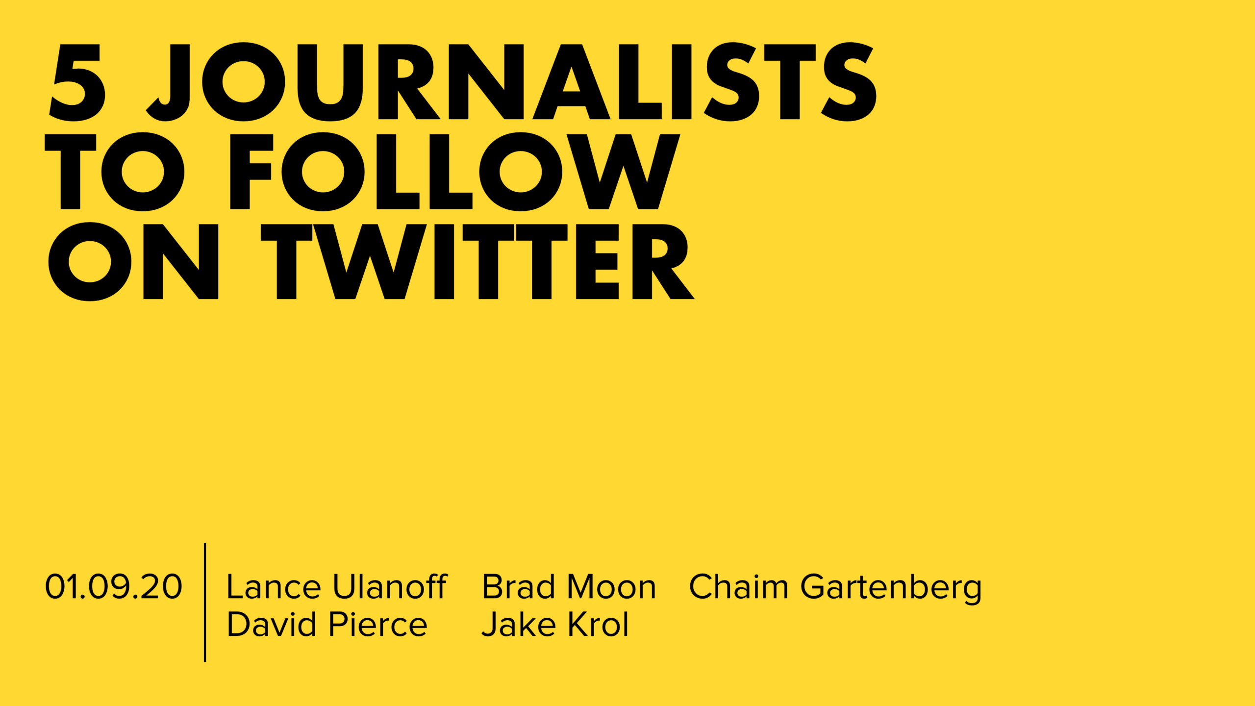 5 Journalists To Follow On Twitter CES 2020