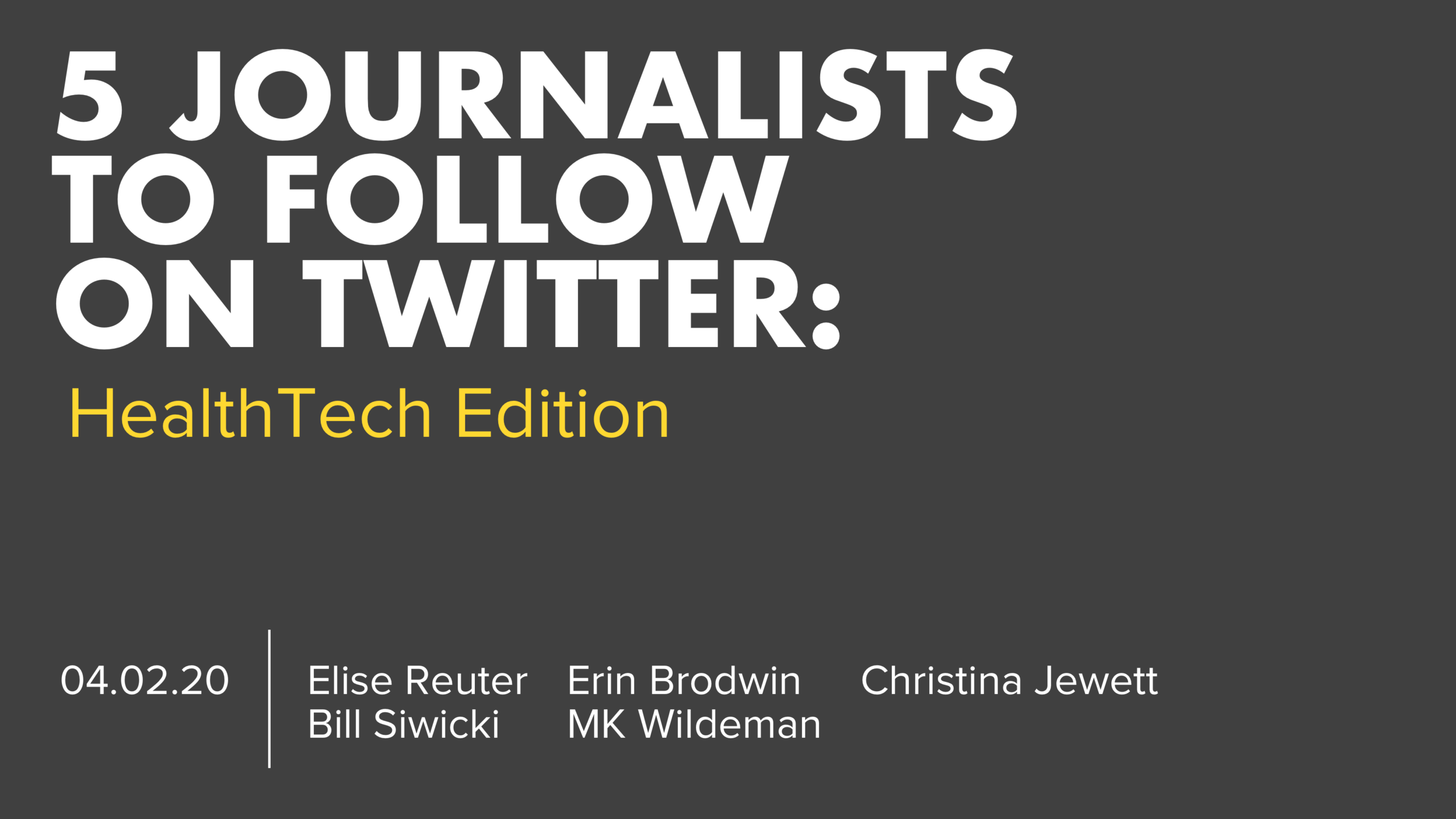 5 HealthTech Journalists Twitter