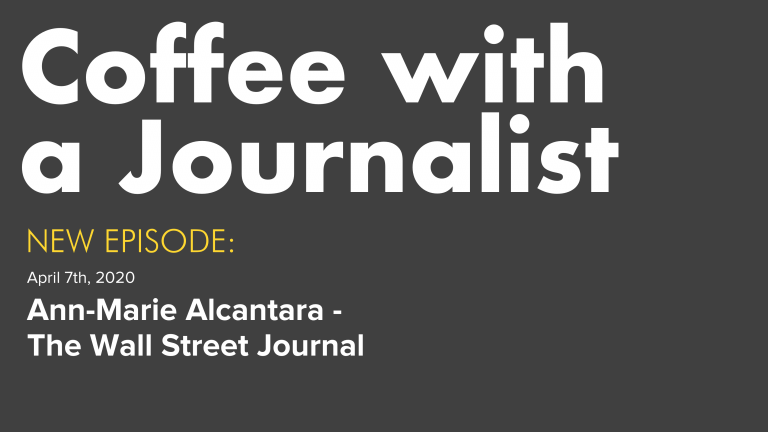Coffee with a Journalist - Ann-Marie Alcantara, The Wall Street Journal