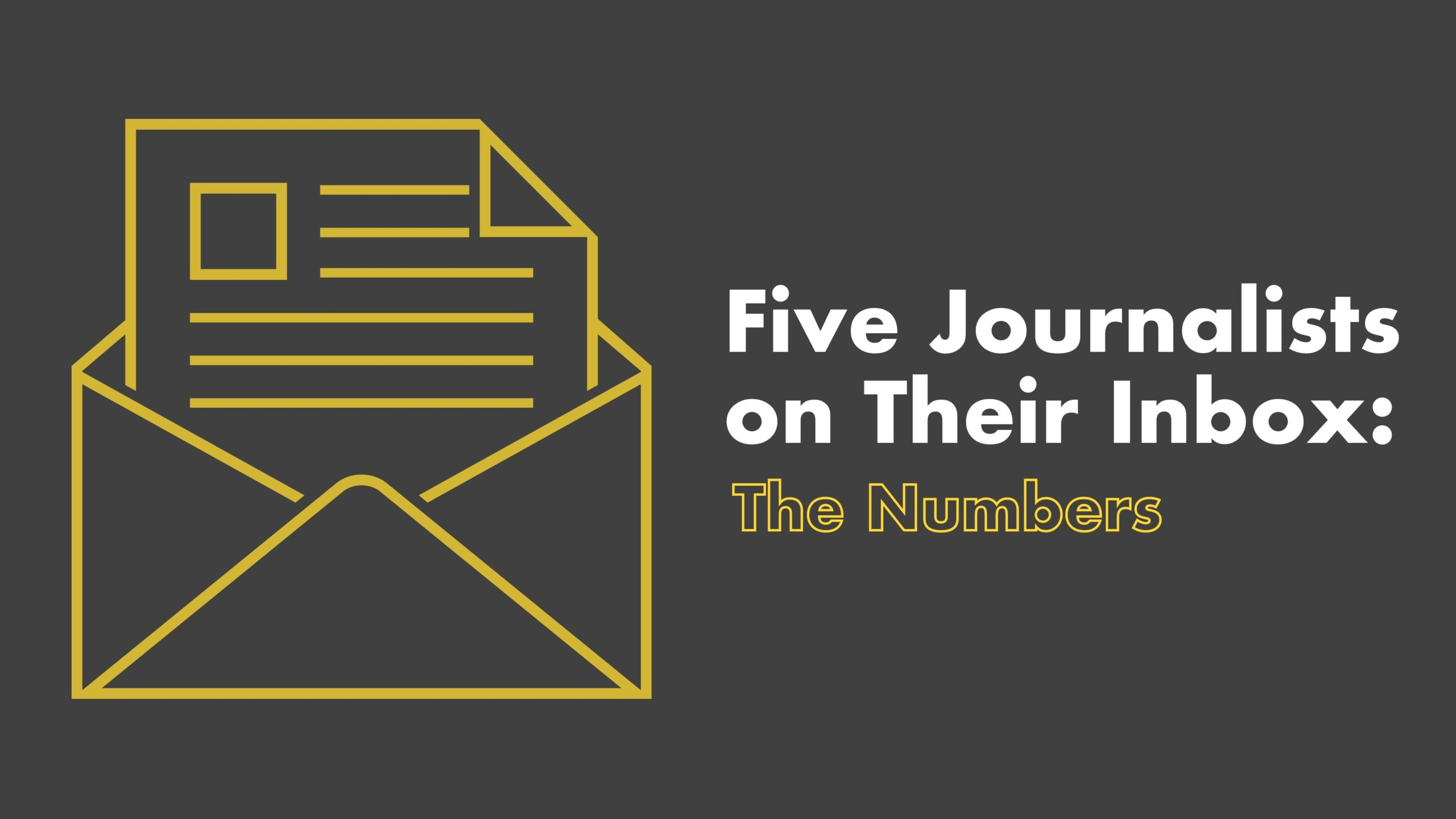 5 Journalists On Their Inbox: The Numbers