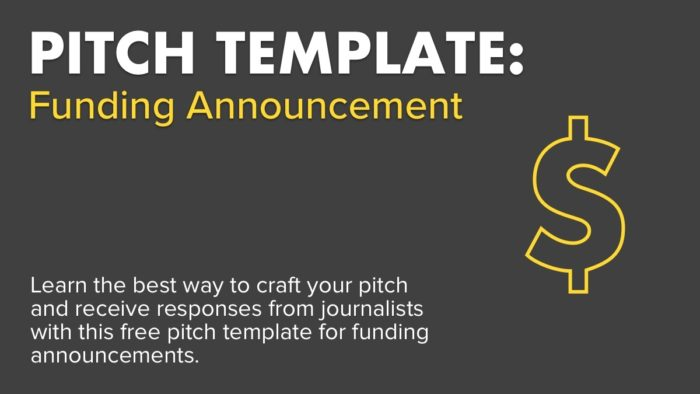 Pitch Template Funding Announcement