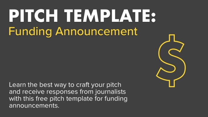 Pitch Template: Funding Announcement