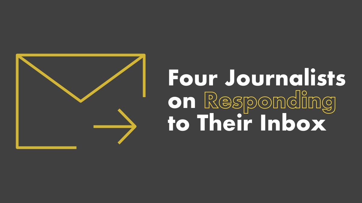 4 Journalists On Responding To Their Inbox