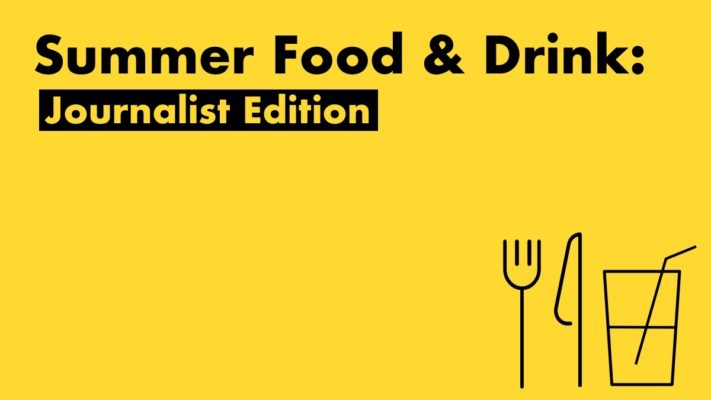 Summer Food And Drink - Journalist Edition