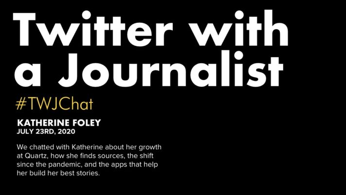 Twitter With A Journalist: Katherine Foley, Quartz