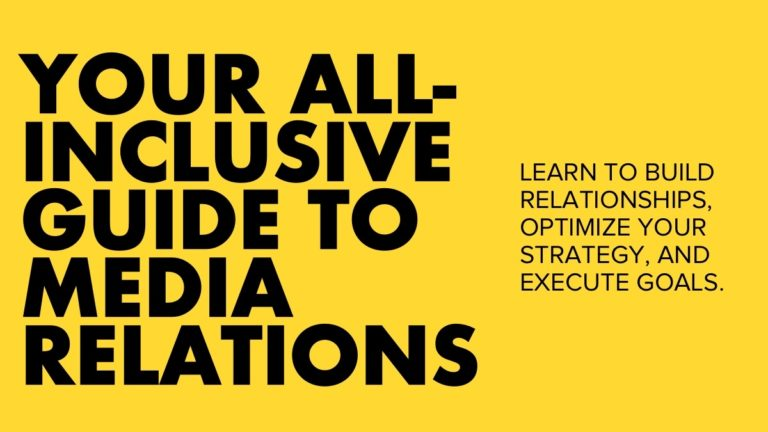 All-Inclusive Guide to Media Relations