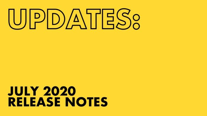 JULY 2020 RELEASE NOTES