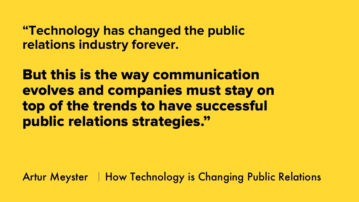 Technology Changing Public Relations, Artur Meyster