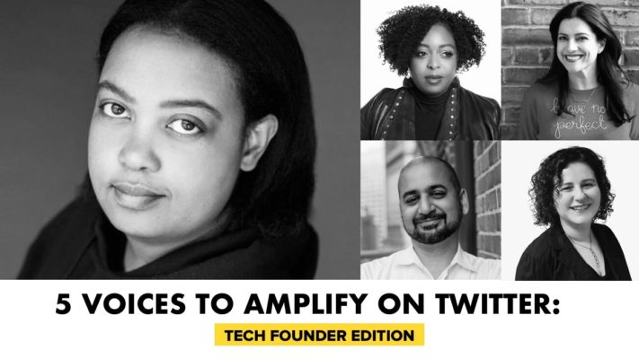 5 Voices To Amplify On Twitter: Tech Founder Edition