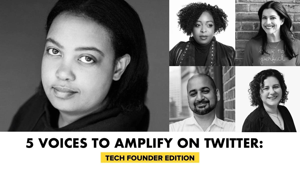 5 Voices To Amplify On Twitter - Tech Founder Edition