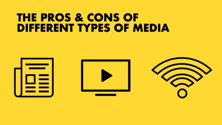 Pros & Cons Of Media Types