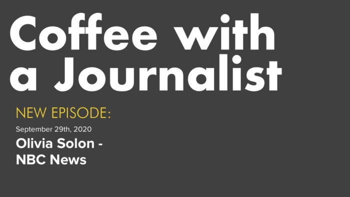 Coffee With A Journalist - Olivia Solon, NBC News