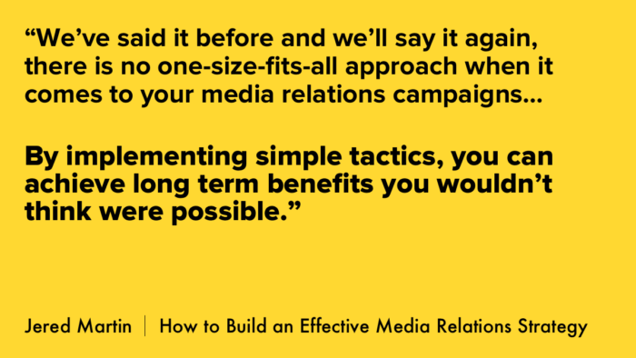 How To Build An Effective Media Relations Strategy