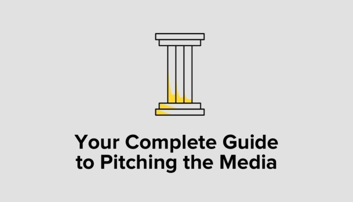 Your Complete Guide To Pitching The Media