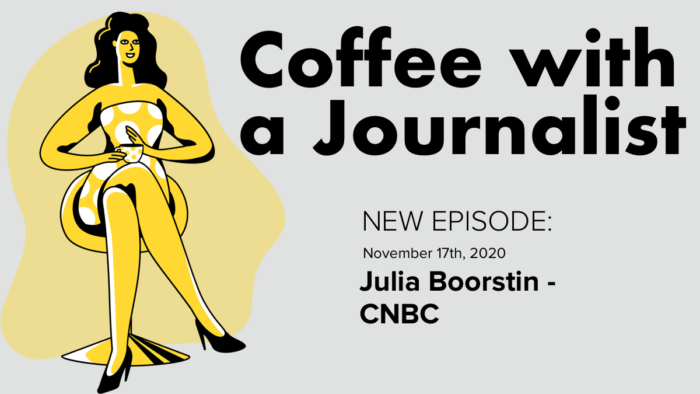 Coffee With A Journalist - Julia Boorstin, CNBC