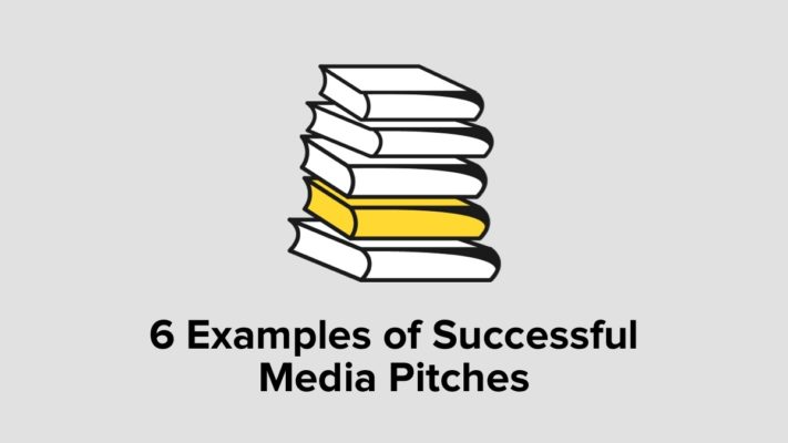 6 Examples Of Successful Media Pitches