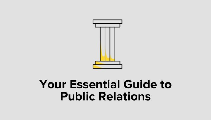 Your Essential Guide To Public Relations