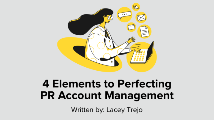 4 Elements To Perfecting PR Account Management
