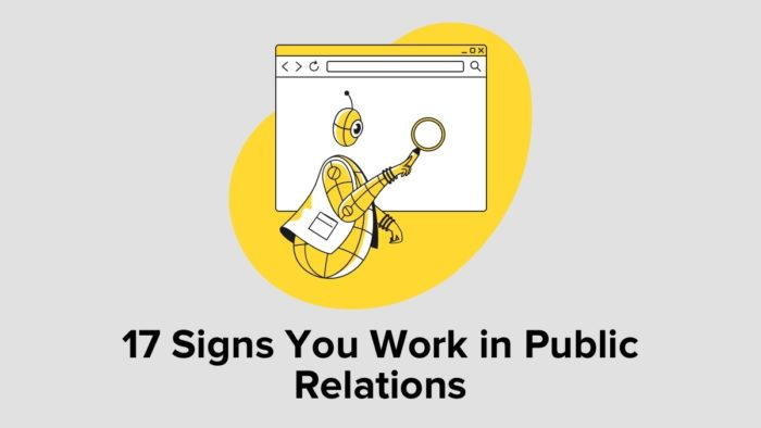 17 Signs You Work In Public Relations
