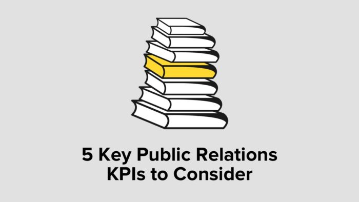 5 Key Public Relations KPIs To Consider