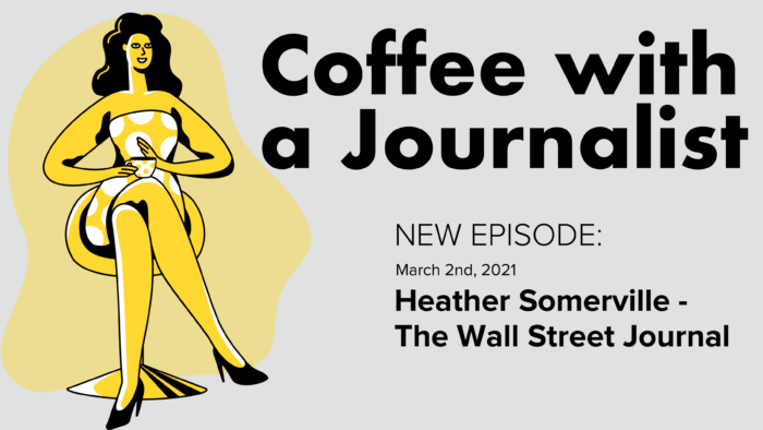 Coffee With A Journalist - Heather Somerville, WSJ