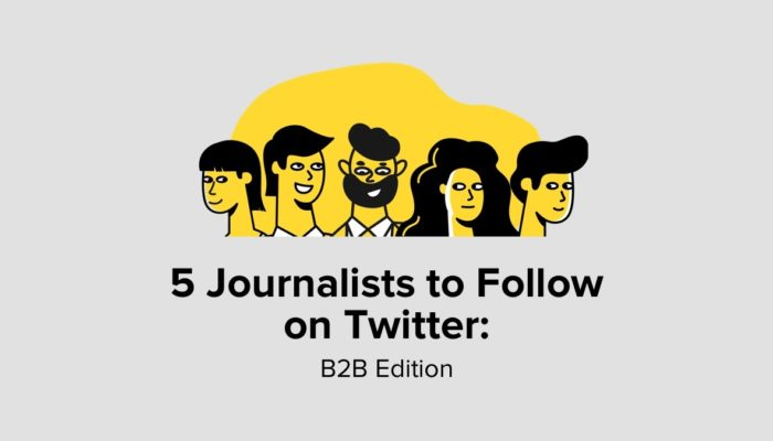 5 Journalists To Follow On Twitter - B2B Edition