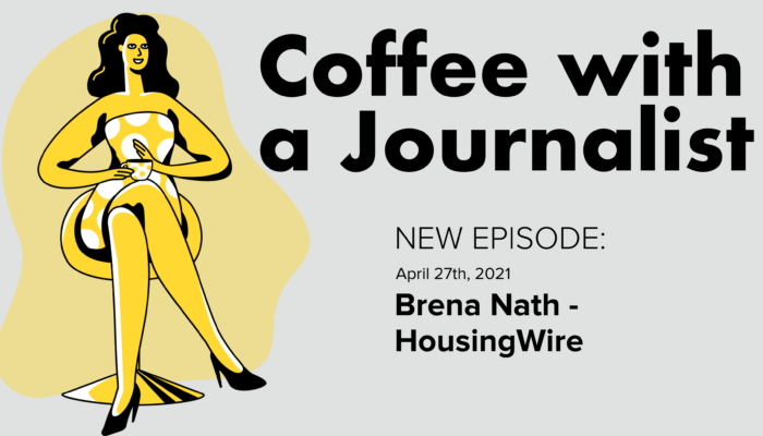 Coffee With A Journalist: Brena Nath, HousingWire
