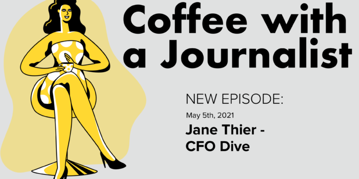 Coffee With A Journalist: Jane Thier, CFO Dive