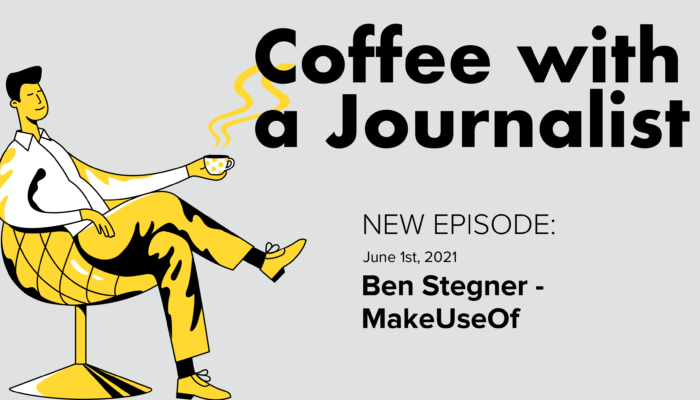 Coffee With A Journalist: Ben Stegner, MakeUseOf