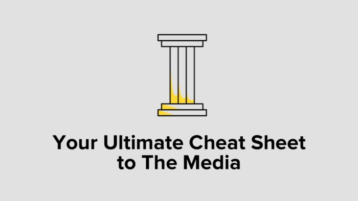 Your Ultimate Cheat Sheet To The Media
