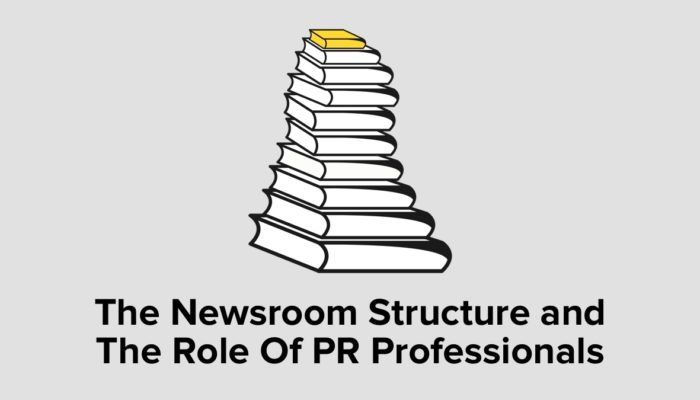 The Newsroom Structure And The Role Of PR Professionals