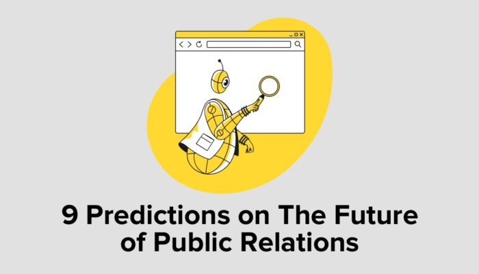 9 Predictions On The Future Of Public Relations