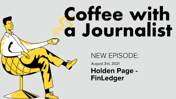 Coffee With A Journalist: Holden Page, FinLedger