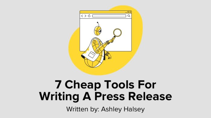 7 Cheap Tools For Writing A Press Release