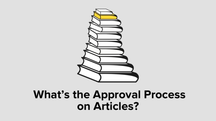 What's The Approval Process On Articles?